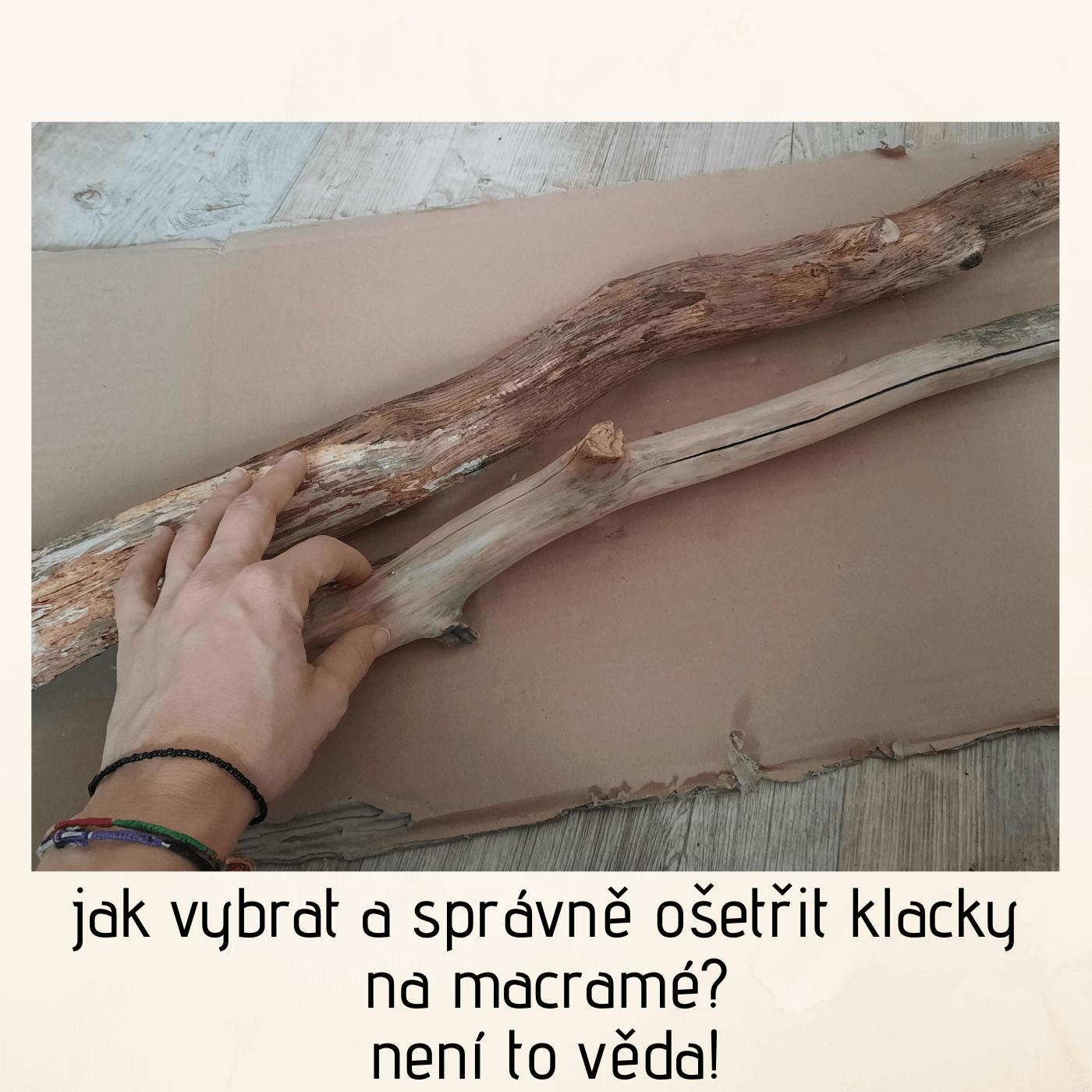 Macramé - jak vybrat a ošetřit klacek z lesa
